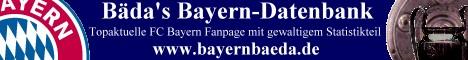 Bäda's Bayern-Datenbank - Topaktuelle FC Bayern Fanpage mit gewaltigem Statistikteil